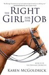 The Right Girl for the Job (The Dressage Chronicles, #3)