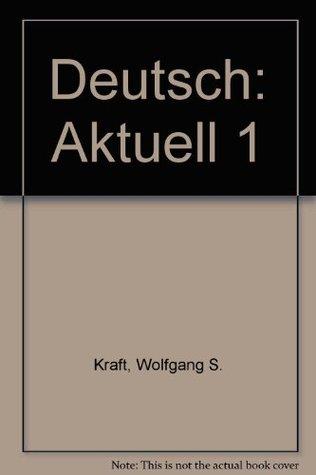 Deutsch by Wolfgang S. Kraft