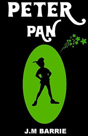 PETER PAN: PETER PAN AND WENDY (ILLUSTRATED AND INCLUDES A LINK TO THE AUDIOBOOK) (PETER PAN, J.M BARRIE, STORIES FOR KIDS, FAIRY TALES, WALT DISNEY)