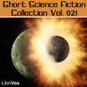 Short Science Fiction Collection vol. 021