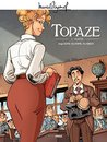 Topaze - Tome 1