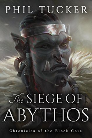 The Siege of Abythos by Phil Tucker