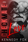 Checkmate: This is Love (The Checkmate Duet, #2)