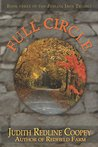 Full Circle: Book Three of the Juniata Iron Trilogy