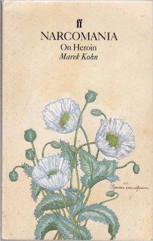 Narcomania: On Heroin