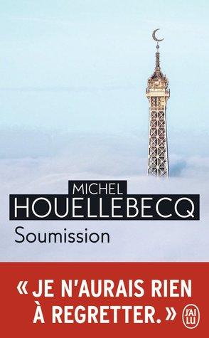 Soumission by Michel Houellebecq