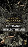 L'Étrange Bibliothèque by Haruki Murakami
