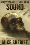Survival Aptitude Test: Sound (The Extinction Odyssey Book 1)