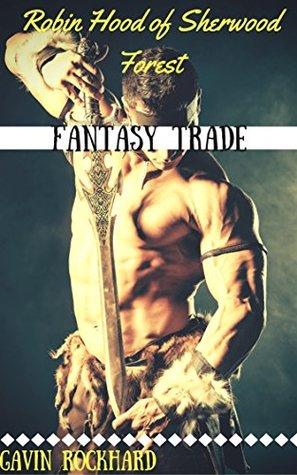 Fantasy Trade: Robin Hood of Sherwood Forest