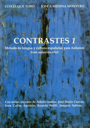 Contrastes 1: Mètodo de lengua y cultura españolas para italianos [con solucionario]
