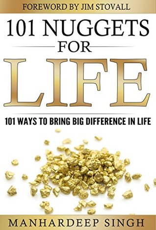 101 Nuggets for Life: 101 Ways to Bring Big Difference in Life - EPUB DJVU