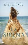 La sirena by Kiera Cass