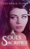 A Soul's Sacrifice (The Voodoo Revival Series Book 1)