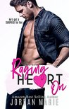 Raging Heart On (Lucas Brothers, #2)