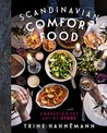 Scandinavian Comfort Food by Trine Hahnemann