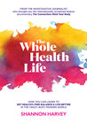 The Whole Health Life