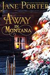 Away in Montana (The Douglas Ranch of Paradise Valley Book 1)