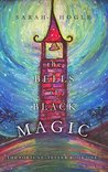 The Bells of Black Magic (The Fortune-Teller, #1)