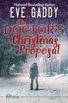 The Doctor's Christmas Proposal (The Gallagher's of Montana Book 3)