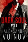 Dark Soul, Volume I by Aleksandr Voinov