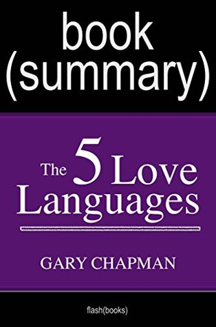 Summary of The 5 Love Languages by Gary Chapman | Book Summary Includes Analysis