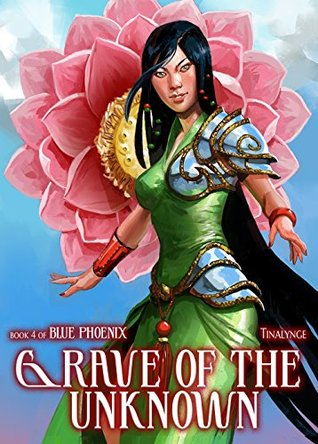 Grave of the Unknown (Blue Phoenix, #4)
