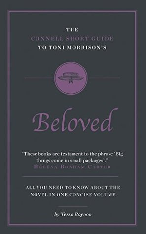the-connell-guide-to-toni-morrisson-s-beloved-advanced-short-study-guide-connell-short-guides
