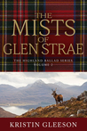 The Mists of Glen Strae (The Highland Ballad Series, #2)
