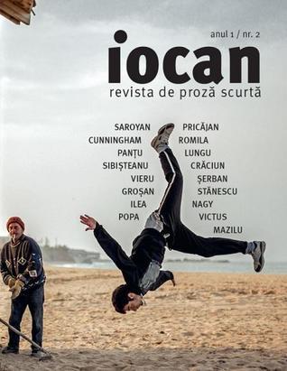 Iocan - revista de proză scurtă anul 1 / nr. 2 by Florin Iaru