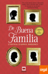 De buena familia by Cynthia D'Aprix Sweeney