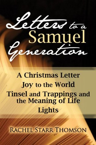 Letters To A Samuel Generation A Christmas Letter Joy To The World Gorgeous Love Letter From Samu