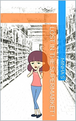 Lost in the SuperMarket !