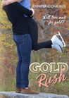 Gold Rush by Jennifer Comeaux