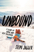 Unbound: A Story of Snow an...
