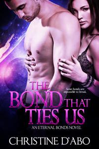The Bond That Ties Us (Eternal Bond, #1)