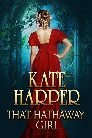 That Hathaway Girl by Kate Harper