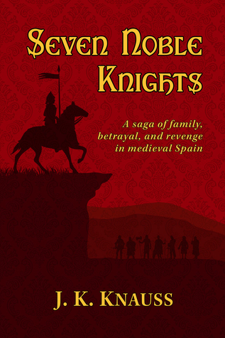 Seven Noble Knights by Jessica Knauss