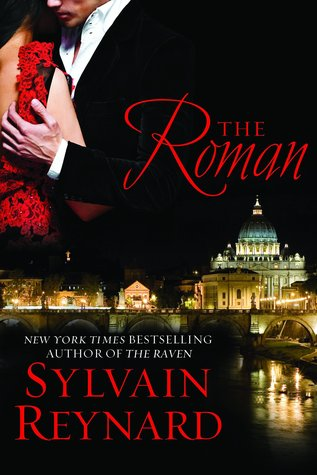 The Roman by Sylvain Reynard