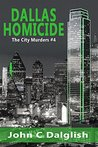 Dallas Homicide (The City Murders #4)