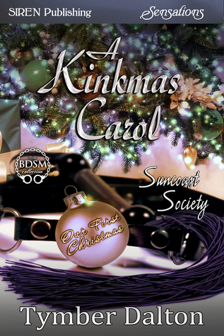 A Kinkmas Carol (Suncoast Society, #41)