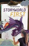 Storyworld First:...