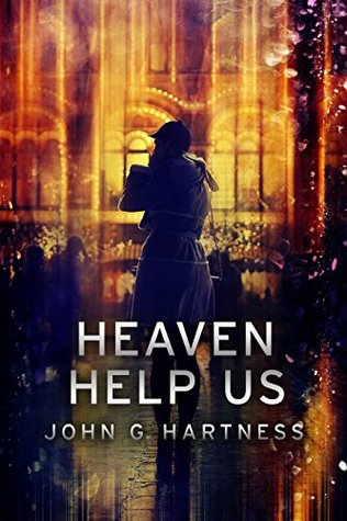 Heaven Help Us (Quincy Harker, Demon Hunter Book 7)