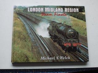 London Midland Region Steam Finale