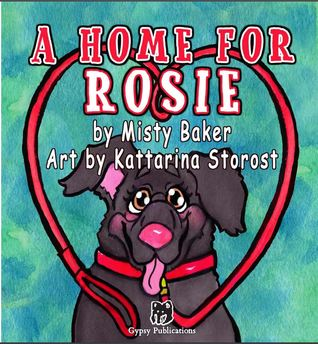 A Home for Rosie by Misty Baker