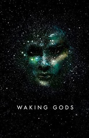 Waking Gods (Themis Files #2) by Sylvain Neuvel