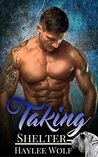 Taking Shelter (Second Chance Mates, #2)