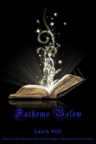 Fathoms Below by Laura Holt
