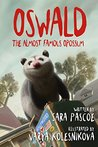 Oswald the Almost Famous Opossum
