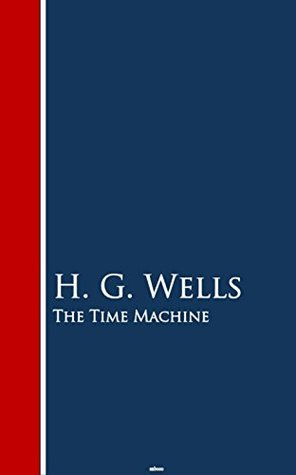 The Time Machine: Bestsellers and famous Books