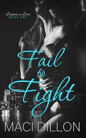 Fail to Fight (Lessons In Love #1)